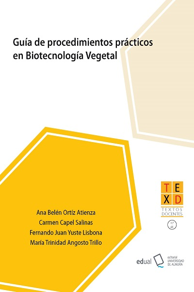 Guía de procedimientos prácticos en Biotecnología Vegetal
