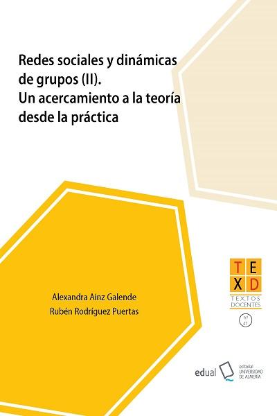 Redes sociales y dinámicas de grupos (II)