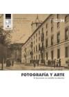 Fotografía y arte. IV encuentro en Castilla-La Mancha