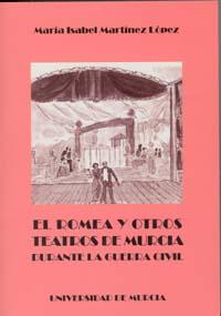 Romea y otros teatros de murcia durante la guerra civil, el