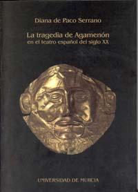 Tragedia de agamenon en el teatro español del siglo xx, la