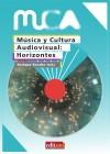 MÚSICA Y CULTURA AUDIOVISUAL: HORIZONTES