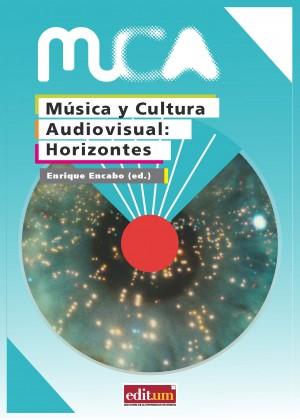 MÚSICA Y CULTURA AUDIOVISUAL: HORIZONTES-LIBRO DIGITAL -EBOOK