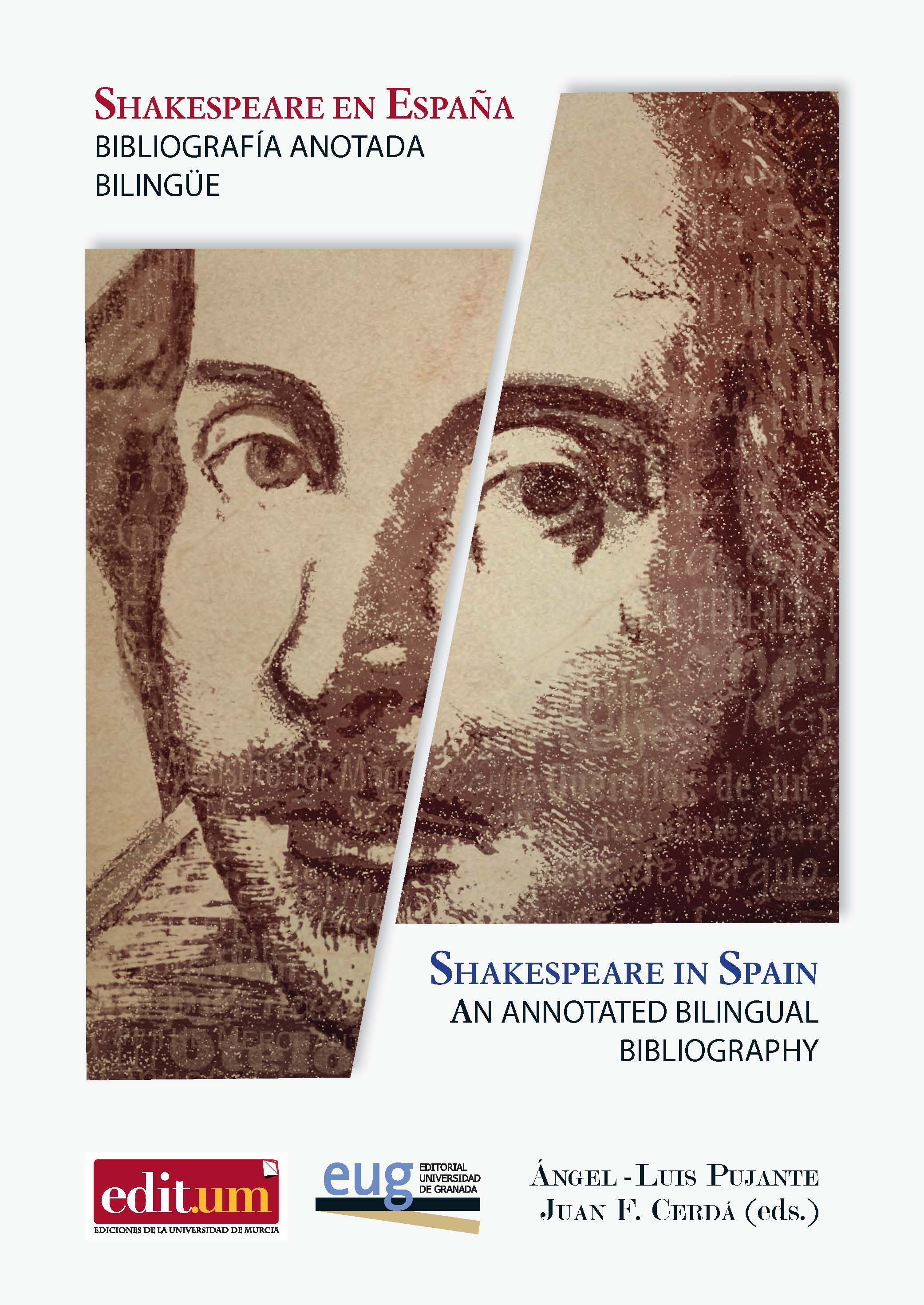 SHAKESPEARE EN ESPAÑA. BIBLIOGRAFÍA ANOTADA BILINGÜE - SHAKESPEARE IN SPAIN AN ANNOTATED BILINGUAL BIBLIOGRAPHY