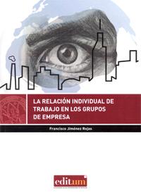 La Relación Individual de Trabajo en los Grupos de Empresa
