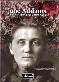 Veinte Años en Hull House. Jane Addams