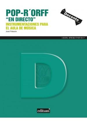 """Pop-R Orff """"en directo"""": instrumentaciones para el aula de música en Secundaria (volumen 1)"""