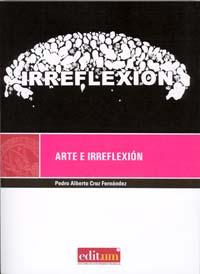 Arte e irreflexión