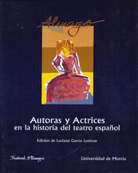 Autoras y actrices en la historia del teatro español