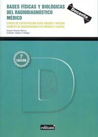 Bases físicas y biológicas del radiodiagnóstico médico  (3ª ed)
