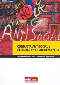 Conducta antisocial y delictiva en la adolescencia