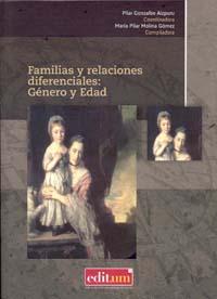 Familias y relaciones diferenciales: genero y edad
