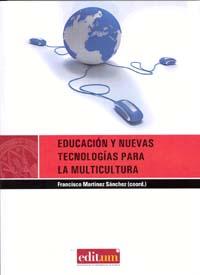 Educación y nuevas tecnologías para la multicultura