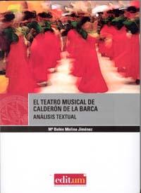 El teatro musical de calderón de la barca. análisis textual.