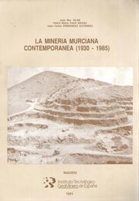 Mineria murciana contemporanea (1930-1985), la
