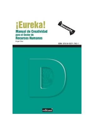 ¡ Eureka ! Manual de Creatividad para el Gestor de Recursos Humanos