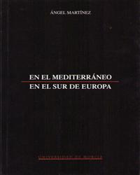 En el mediterraneo, en el sur de europa