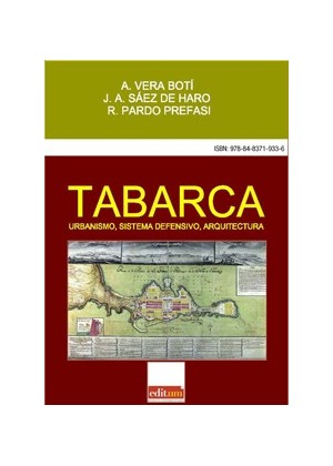 Tabarca.. Urbanismo, sistema defensivo, arquitectura