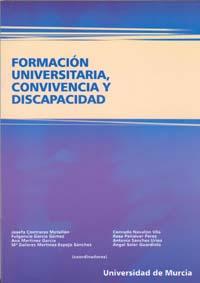 Formacion universitaria, convivencia y discapacidad