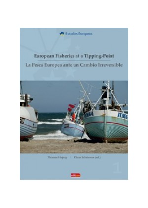 European Fisheries at a Tipping-Point La Pesca Europea ante un Cambio Irreversible