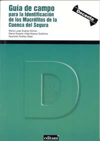 Guía de campo para la identificación de los  macrófitos de la cuenca del segura
