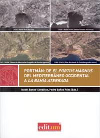 Portmán: de el portus magnus del mediterráeo occidental a la bahía aterrada