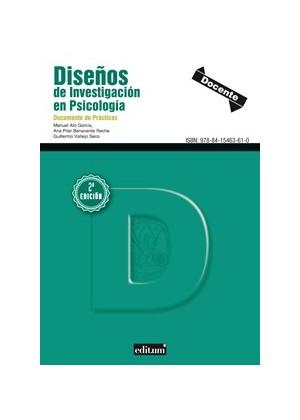 DISEÑOS DE INVESTIGACIÓN EN PSICOLOGÍA DOCUMENTOS DE PRÁCTICAS 2ª EDICIÓN