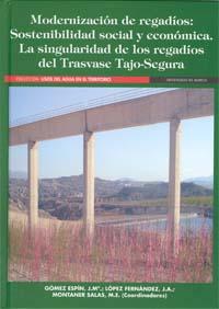 Modernización de regadíos: sostenibilidad social y económica