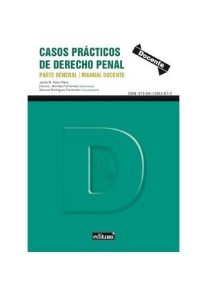 CLASES DE PENAS-CASOS PRACTICOS DE DERECHO PENAL PARTE GENERAL MANUAL DOCENTE.