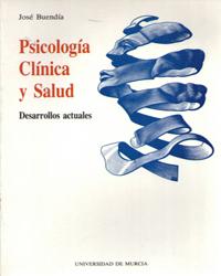 Psicologia clinica y salud: desarrollos actuales