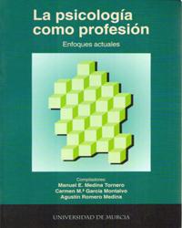 Psicologia como profesion: enfoques actuales, la